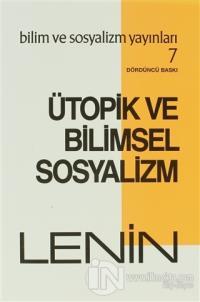 Ütopik ve Bilimsel Sosyalizm %15 indirimli Vladimir İlyiç Lenin