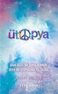 Ütopya Murat Asilcan