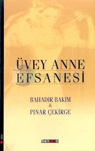 Üvey Anne Efsanesi