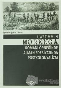 Uwe Timm'in Morenga Romanı Örneğinde Alman Edebiyatında Postkolonyalizm