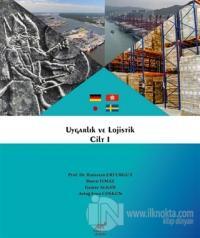 Uygarlık ve Lojistik Cilt 1