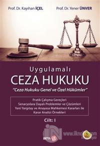 Uygulamalı Ceza Hukuku Cilt: 1