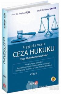 Uygulamalı Ceza Hukuku Cilt: 2