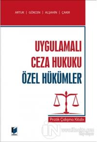 Uygulamalı Ceza Hukuku Özel Hükümler
