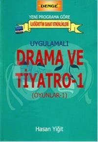Uygulamalı Drama ve Tiyatro 1. Kitap