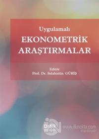 Uygulamalı Ekonometrik Araştırmalar