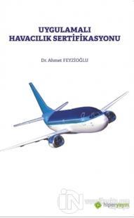 Uygulamalı Havacılık Sertifikasyonu