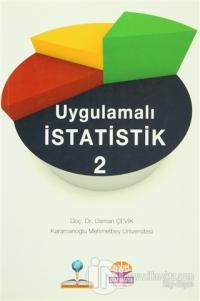 Uygulamalı İstatistik - 2 Osman Çevik