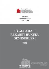 Uygulamalı Rekabet Hukuku Seminerleri 2020 (Ciltli)