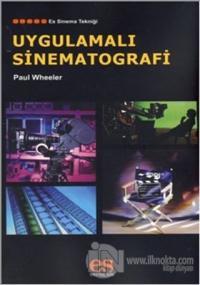 Uygulamalı Sinematografi %10 indirimli Paul Wheeler