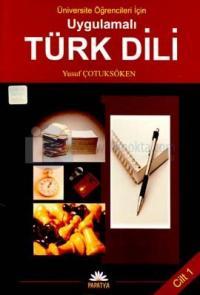 Uygulamalı Türk Dili - Cilt 1