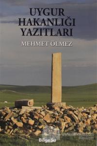 Uygur Hakanlığı Yazıtları Mehmet Ölmez