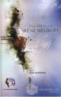 Uyur İdik Uyardı - Irene Melikoff