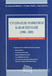 Uyuşmazlık Mahkemesi Karar Özetleri (1988-2005) (Ciltli)