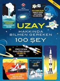 Uzay Hakkında Bilmen Gereken 100 Şey