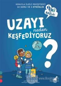 Uzayı Neden Keşfediyoruz? - 1 2 3 Başla Serisi