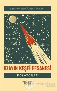 Uzayın Keşfi Efsanesi