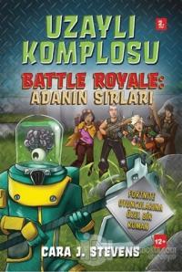 Uzaylı Komplosu Battle Royale: Adanın Sırları 2. Kitap