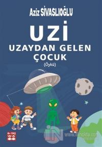 Uzi - Uzaydan Gelen Çocuk (Öykü)
