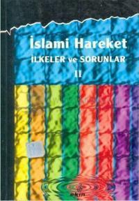 İslami Hareket - İlkeler ve Sorunlar 2