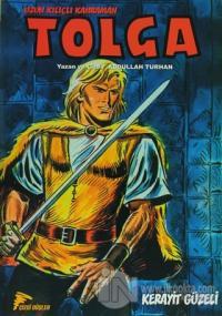 Uzun Kılıçlı Kahraman Tolga 2 - Kerayit Güzeli
