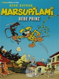 Uzun Kuyruk Marsupilami 6 - Bebe Prinz