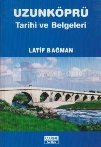 Uzunköprü Tarihi ve Belgeleri