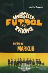 Vahşiler Futbol Takımı 13 Yenilmez Markus