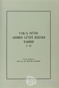 Vak'a-Nüvis Ahmed Lütfi Efendi Tarihi C. 11