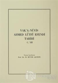 Vak'a-Nüvis Ahmed Lütfi Efendi Tarihi C. 12