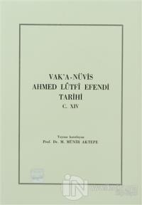 Vak'a-Nüvis Ahmed Lütfi Efendi Tarihi C. 14