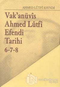Vak'anüvis Ahmed Lütfi Efendi Tarihi 8 Cilt Takım