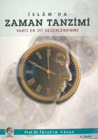Vakti En İyi Değerlendirme İslam'da Zaman Tanzimi