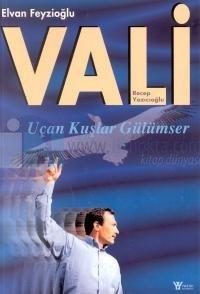 Vali Recep Yazıcıoğlu - Uçan Kuşlar Gülümser