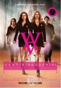 Vampir Akademisi Fim Özel Baskısı (Ciltli)