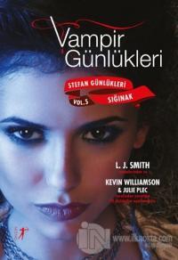 Vampir Günlükleri - Stefan Günlükleri Sığınak Vol: 5