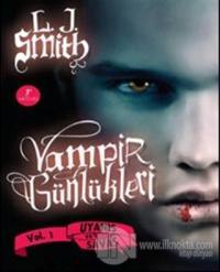 Vampir Günlükleri - Uyanış ve Savaş Vol: 1