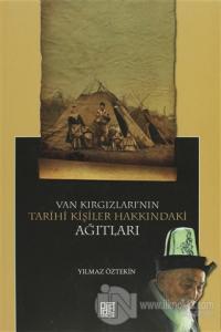 Van Kırgızları'nın Tarihi Kişiler Hakkındaki Ağıtları