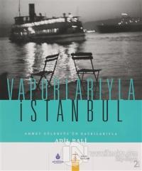 Vapurlarıyla İstanbul