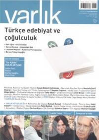 Varlık Aylık Edebiyat ve Kültür Dergisi Sayı: 1247 - Ağustos 2011