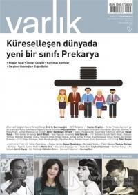 Varlık Aylık Edebiyat ve Kültür Dergisi Sayı : 1324 - Ocak 2018
