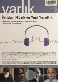 Varlık Aylık Edebiyat ve Kültür Dergisi Sayı: 1328 Mayıs 2018