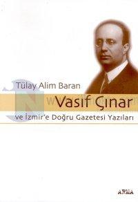 Vasıf Çınar ve İzmir'e Doğru Gazetesi Yazıları