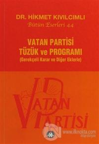 Vatan Partisi Tüzük ve Programı