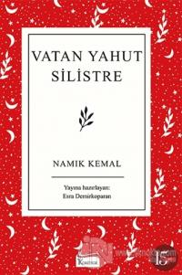 Vatan Yahut Silistre (Ciltli)