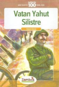 Vatan Yahut Silistre - İlköğretim 100 Temel Eser