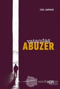 Vatandaş Abuzer - (25.Yıl Özel Baskı) (Ciltli)