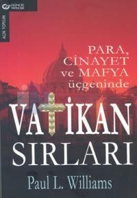 Vatikan Sırları-Para,Cinayet ve Mafya Üçgeninde