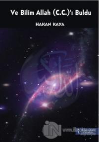 Ve Bilim Allah (C.C.)'ı Buldu