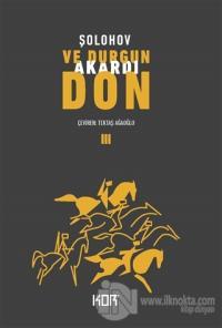 Ve Durgun Akardı Don - 3